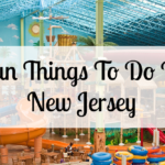 75 Fun Places to visit in New Jersey